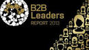What B2B Leaders think about brand, performance, team and personal reputation